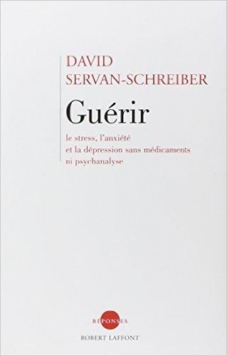 servan-schreiber-guerir-stress-anxiete-depression