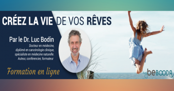 bannière formation créer la vie de vos rêves du Dr Luc Bodin
