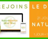 Défi GRATUIT : 21 jours pour apprendre la naturopathie