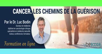 Guérir du cancer - Dr Luc Bodin - ZOOM Thérapie