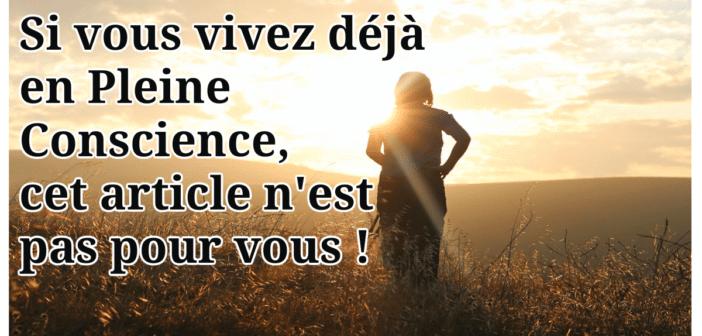 Le Miracle de la Pleine Conscience